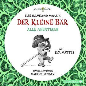 Eva Mattes, Else H. Minarik: Der kleine Bär - Alle Abenteuer, 09783867425582
