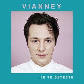 Vianney, Je te déteste, 006025 4745273 3