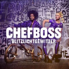 Chefboss, Blitzlichtgewitter, 00602547449993
