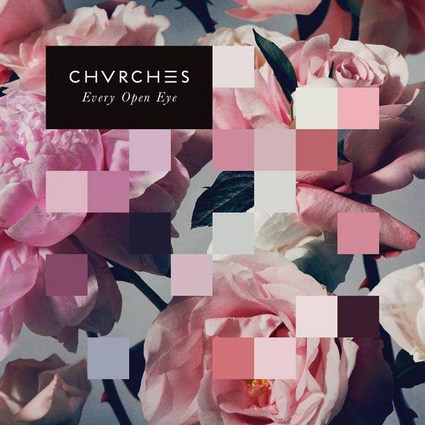 Chvrches, chvrches_everyopeneye.jpg