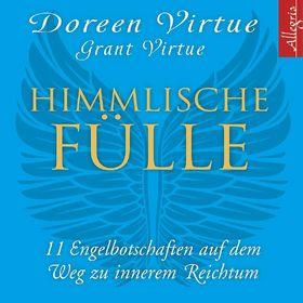 Doreen Virtue, Himmlische Fülle, 09783957130136