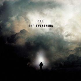 P.O.D., The Awakening, 00602547387653