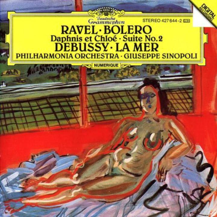 Ravel: Boléro; Daphnis et Chloé – Suite No.2 / Debussy: La Mer