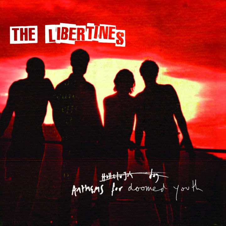 The Libertines Anthems For A Doomed Youth Deluxe