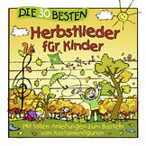 Die 30 besten..., Die 30 besten Herbstlieder für Kinder, 04260167471068