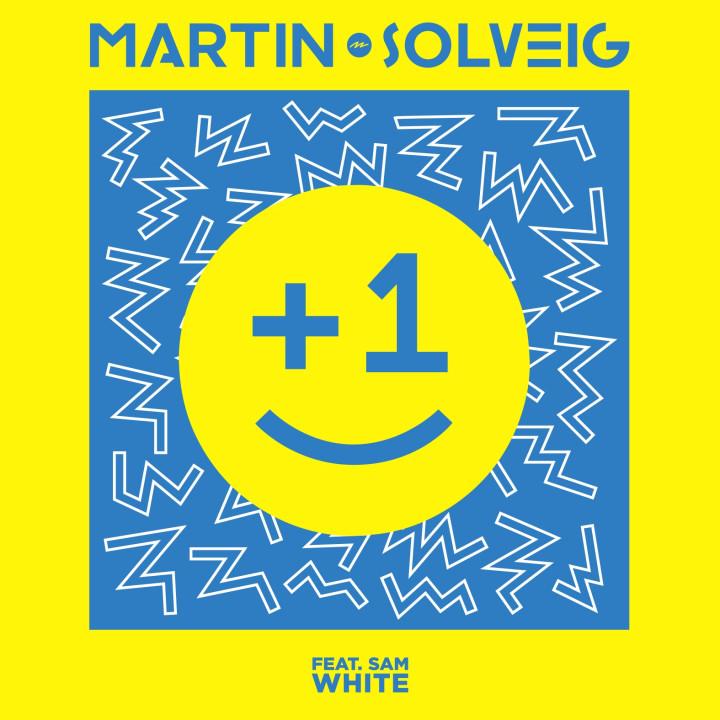 "Martin Solveig Single Cover ""+1"""