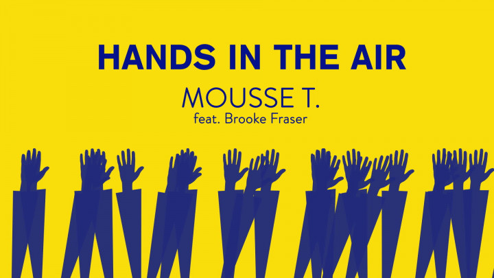 Mousse T. feat. Brooke Fraser - Hands In The Air (Lyric Video)