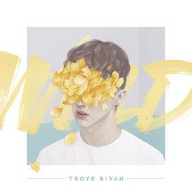Troye Sivan, WILD, 00602547418289