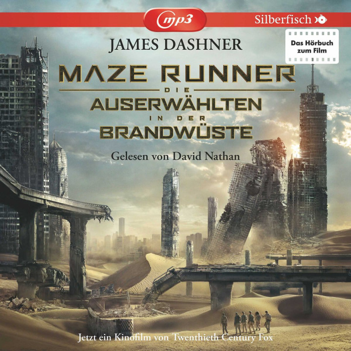 J. Dashner: Maze Runner - In der Brandwüste (Film)
