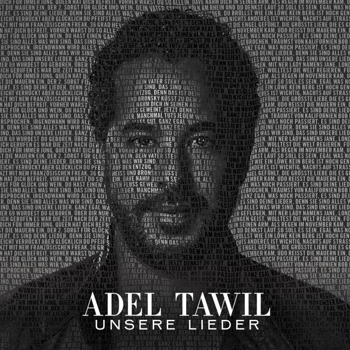 Adel Tawil - Unsere Lieder