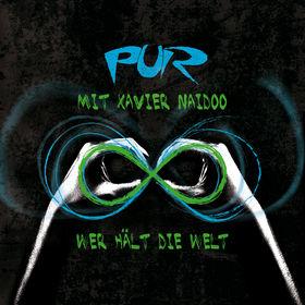 Pur, Wer hält die Welt (feat. Xavier Naidoo), 04260316970534
