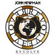 John Newman, Revolve, 00602547511812