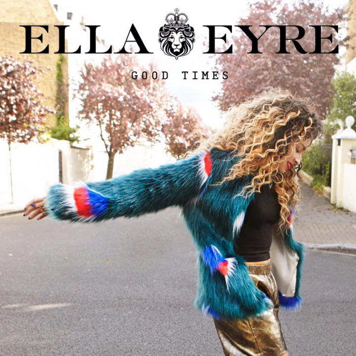 Ella Eyre Good Times Cover
