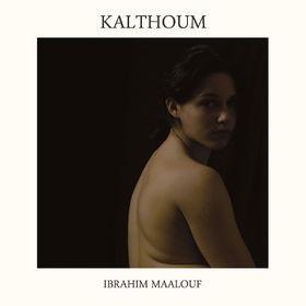 Ibrahim Maalouf, Kalthoum, 00602547496966
