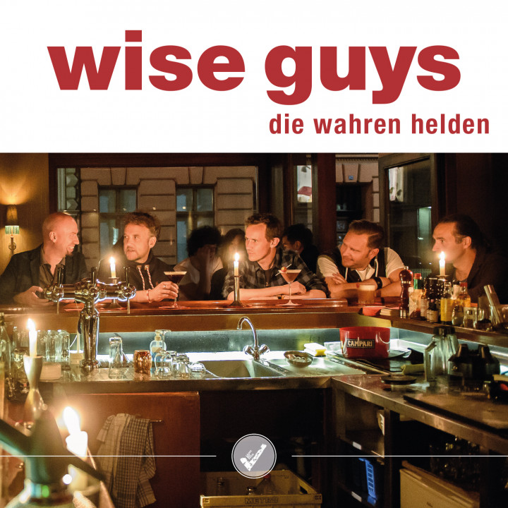 "Wise Guys Single Cover ""Die wahren Helden"""