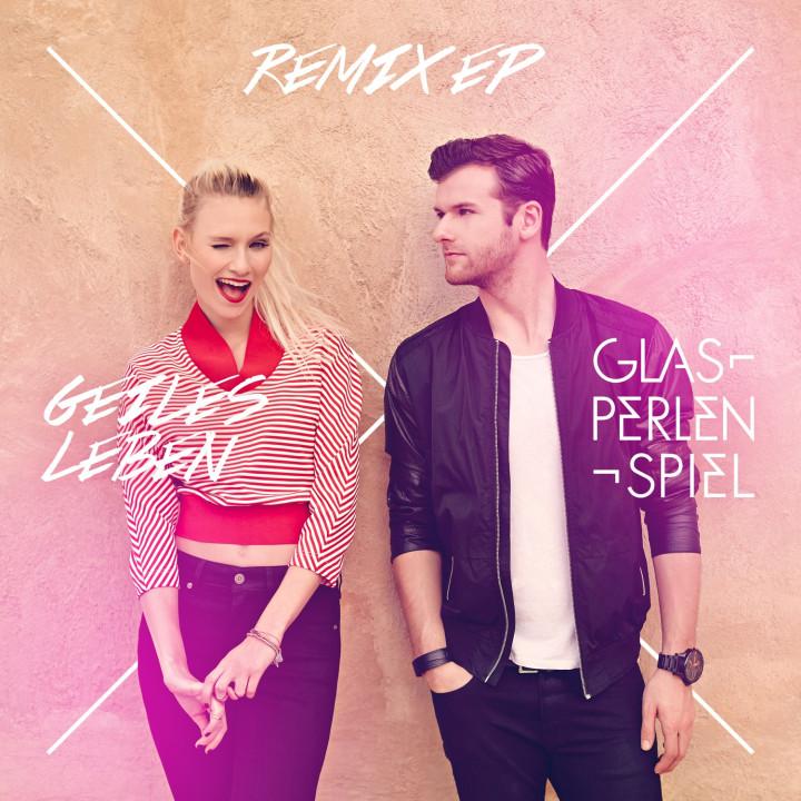 Glasperlenspiel - Geiles Leben Remix EP