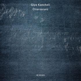 ECM Sounds, Giya Kancheli: Chiaroscuro, 00028948117840