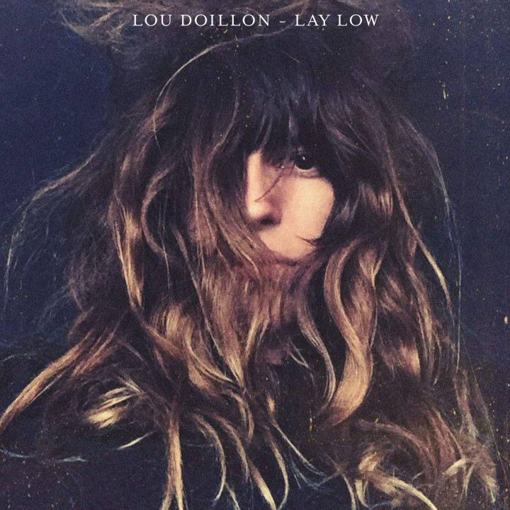 "Lou Doillon ""Lay Low"""