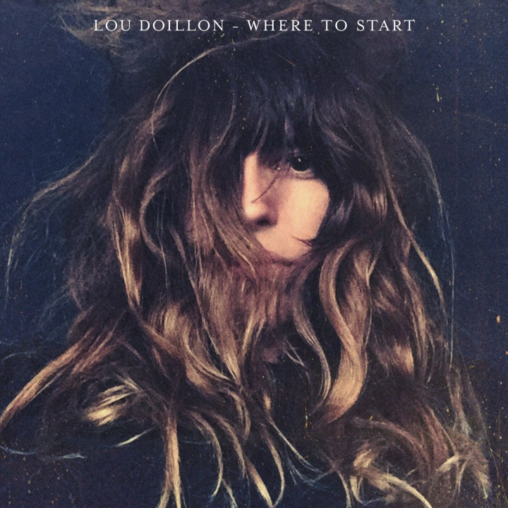 "Lou Doillon ""Where To Start"""