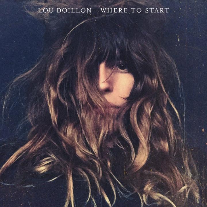 "Lou Doillon ""Where To Start"""