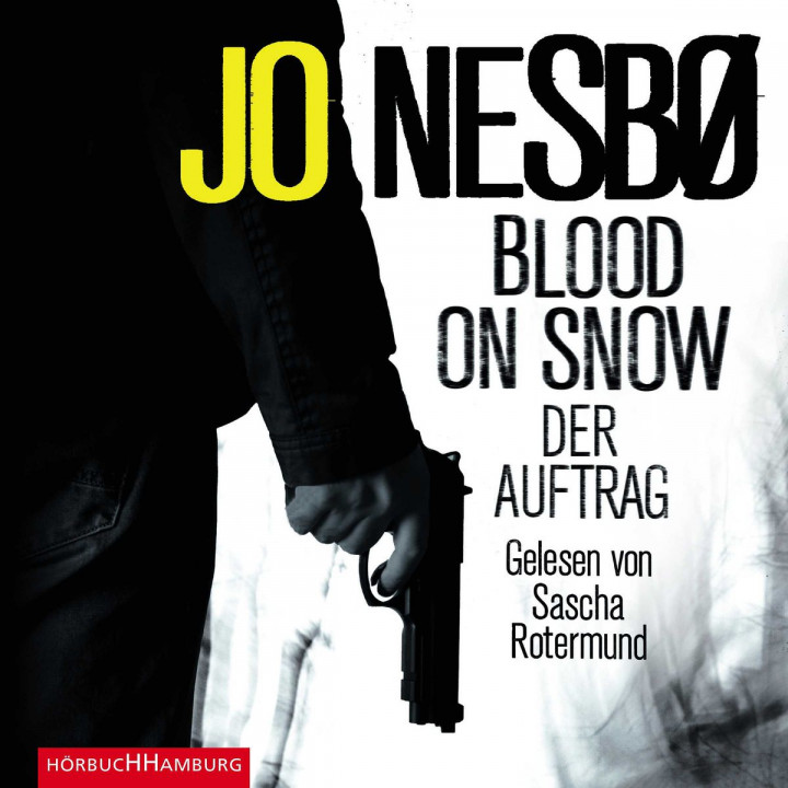 Jo Nesbo: Blood On Snow. Der Auftrag