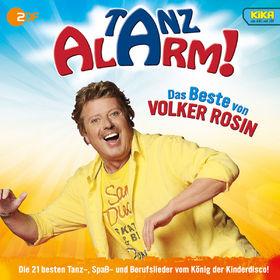 Volker Rosin, KiKA Tanzalarm! Das Beste von Volker Rosin, 00602547420503