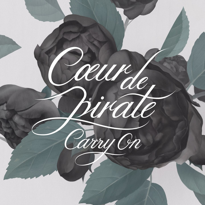 Coeur De Pirate Carry On SIngle