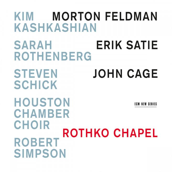 Rothko Chapel - Morton Feldman / Erik Satie / John Cage