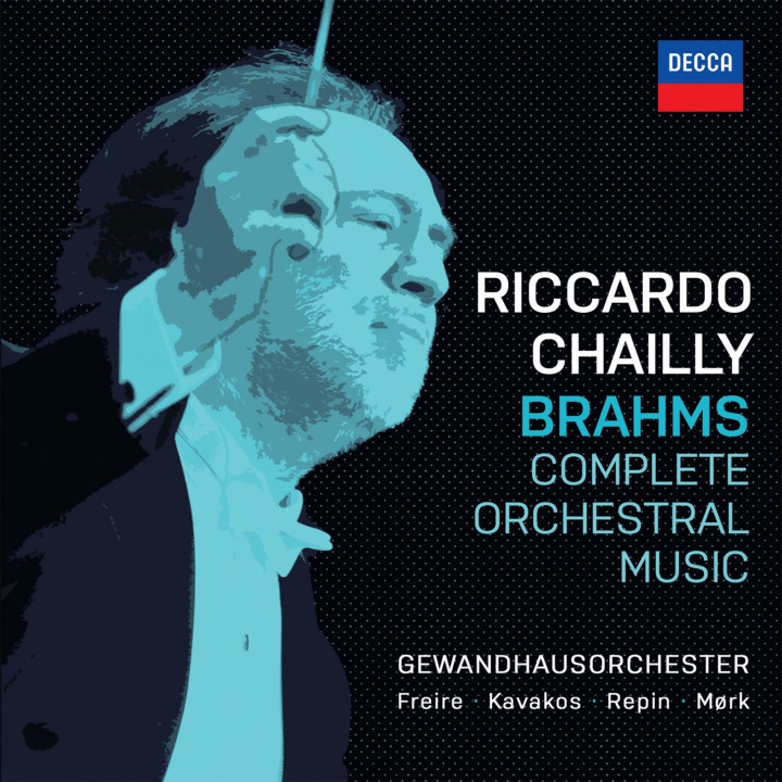 Riccardo Chailly - Brahms: Complete Orchestral Music