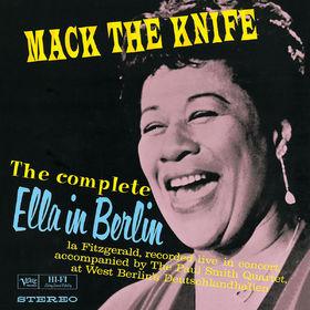 Ella Fitzgerald, The Complete Ella In Berlin: Mack The Knife, 00602547313522