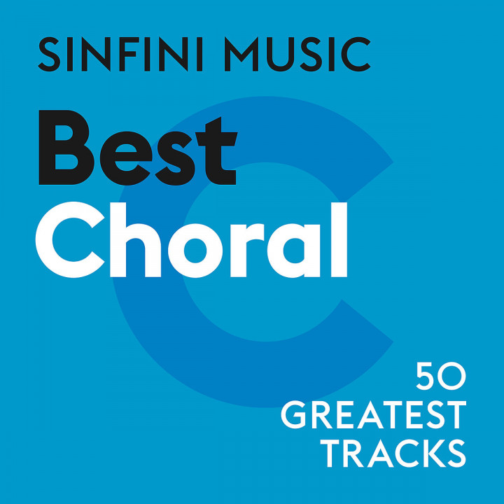 Sinfini Music: Best Choral