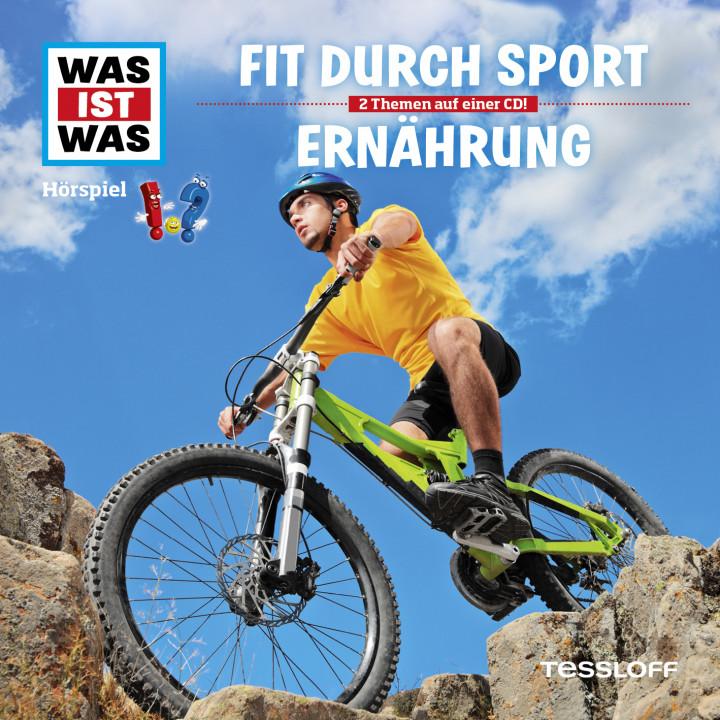 Was ist was - 38: Fit durch Sport / Ernährung