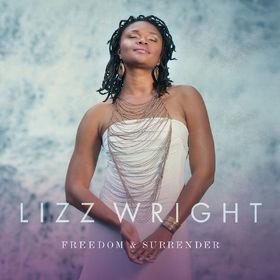 Lizz Wright, Freedom & Surrender, 00888072372214