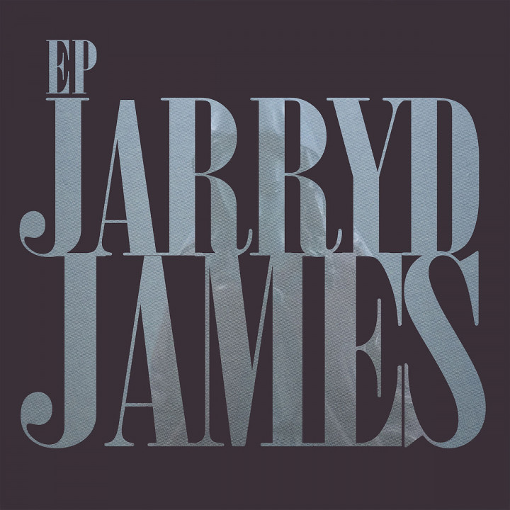 Jarryd James EP