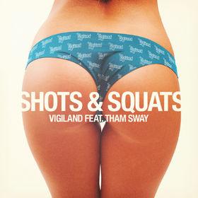 Vigiland, Shots & Squats, 00602547436764