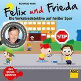 Reinhard Horn, Felix und Frieda - die Verkehrsdetektive auf heißer Spur, 00602547394033