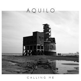 Aquilo, Calling Me, 00602547345042