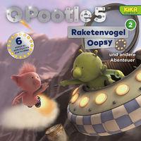 Q Pootle 5, 02: Raketenvogel Oopsy und andere Abenteuer, 00602547194695