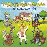 Die Mukketier-Bande, Das Beste vom Hof, 00602547182098
