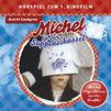 Astrid Lindgren, Michel in der Suppenschüssel (Hörspiel zum 1. Kinofilm)