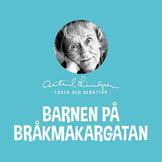 Astrid Lindgren, Barnen på Bråkmakargatan, 00602547097774