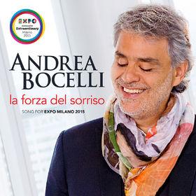 Andrea Bocelli, La forza del sorriso (Song For Expo Milano 2015), 00028948118502