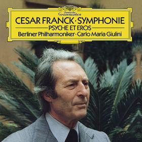 Die Berliner Philharmoniker, Franck: Symphony In D Minor; Psyché et Eros, 00028947950394