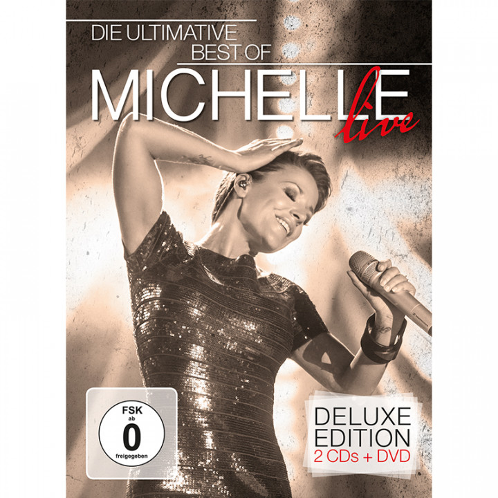 Michelle - Die Ultimative Best Of Live Deluxe