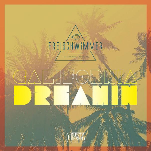Freischwimmer, Die Debütsingle California Dreamin erscheint in 4 Versionen