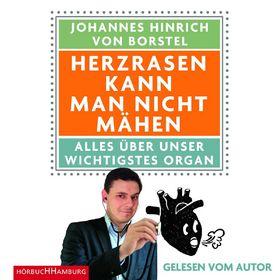 Various Artists, Johannes Hinrich von Borstel: Herzrasen kann man nicht mähen, 09783957130075