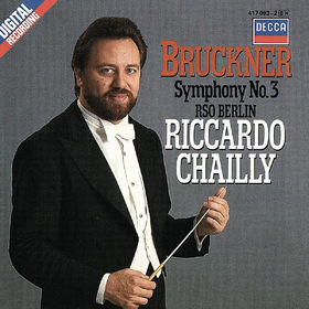 Riccardo Chailly, Bruckner: Symphony No. 3, 00028947892519