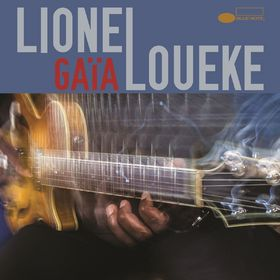 Lionel Loueke, GAÏA, 00602547423801