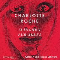 Charlotte Roche, Mädchen für alles