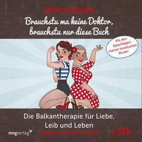 Various Artists, Mimi Fiedler: Brauchstu ma keine Doktor, brauchstu nur diese Buch, 09783868826296